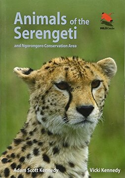portada Animals of the Serengeti: And Ngorongoro Conservation Area (Princeton University Press (Wildguides)) (libro en inglés)