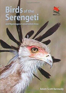 portada Birds of the Serengeti: And Ngorongoro Conservation Area (Princeton University Press (WILDGuides))