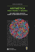 Aritmetica Para Padres Y Madres - Ron Aharoni - Universitaria