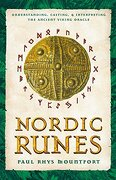 Nordic Runes: Understanding, Casting, and Interpreting the Ancient Viking Oracle (libro en inglés) - Paul Rhys Mountfort - Inner Traditions Bear And Company