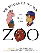 Mr. Wacka Backa Boo the Keeper of the Zoo