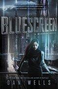 Bluescreen (Mirador) (libro en inglés) - Dan Wells - Balzer And Bray