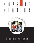 Maps of Meaning: The Architecture of Belief (libro en Inglés) - Jordan B. Peterson - Routledge