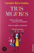 Tres mujeres (Temas de Hoy/Humor) - Carmen Rico-Godoy - Temas de Hoy