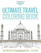 Ultimate Travel Coloring Book (Lonely Planet)
