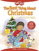 The Best Thing About Christmas (Faith That Sticks Books)