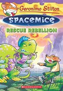 Rescue Rebellion (Geronimo Stilton Spacemice #5) (libro en inglés) - Geronimo Stilton - Scholastic Paperbacks