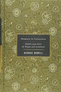 homage to catalonia / down and out in paris and london - george orwell - houghton mifflin harcourt