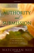 authority and submission - watchman nee - living stream ministry