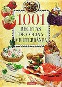 1001 Recetas de Cocina Mediterranea-Serv - Á - Servilibro Ediciones S.A.