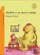 Andres y su Nuevo Amigo - Erhard Dietl - Norma Editorial