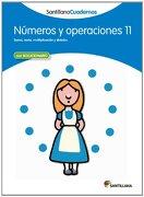 NUMEROS Y OPERACIONES 11 SANTILLANA CUADERNOS - Vv.Aa. - Santillana