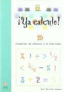 Ya calculo 2b: La suma llevando - José Martínez Romero - Ediciones Aljibe, S.L.