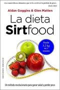 La Dieta Sirtfood - Aidan Goggins - Obelisco
