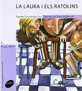 (cat).laura i els ratolins, la (el petit elefant, 4) - agustin fernandez paz - (088) animallibres, s.l.