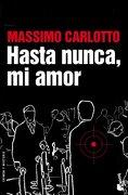 2342.booket/hasta nunca mi amor.(crimen y misterio) - massimo carlotto - (5) booket
