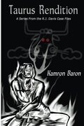 Taurus Rendition: A Series From the RJ Davis Case Files