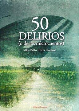 portada 50 delirios (o de los microcuentos)