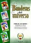 BANDERAS DEL UNIVERSO: ALBUM DE CROMOS (LOS CROMOS DE BRUGUERA) - Ediciones B - Ediciones B