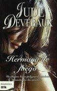 HERMANA DE FUEGO (BEST SELLER ZETA BOLSILLO) - Jude Deveraux - Zeta Bolsillo