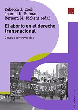 portada El Aborto en el Derecho Transnacional. Casos y Controversias