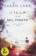 Bilogia Sarah Lark (Saga del Carib): L'Illa De Les Mil Fonts: 0001 (NB GRANDES NOVELAS) - Sarah Lark - B (Ediciones B)
