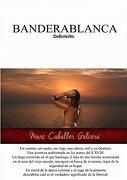 BANDERABLANCA DeBolsillo (Spanish Edition)