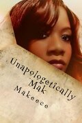 Unapologetically Mak