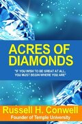 [(Acres of Diamonds: The Brilliant Manifesto That Has Inspired Millions)]: [Author: Russell Herman Conwell] Published on (October, 2009)