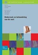 Onderzoek en behandeling van de voet (Orthopedische Casuïstiek) (Dutch Edition)