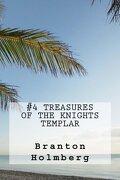 #4 Treasures of the Knights Templars: Sam 'n Me(TM) adventure books (Volume 4)