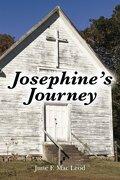 Josephine's Journey (Volume 1)