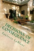 Decisions of Consequence (Volume 1)