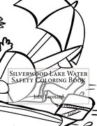 Silverwood Lake Water Safety Coloring Book