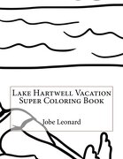 Lake Hartwell Vacation Super Coloring Book