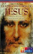 Otra historia de jesús, la: Descubra la verdad sobre los años ocuros de jesús y el auténtico alcance universal de sus enseñanzas. - Fida Hassnain - Robinbook