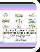 Lower Roddlesworth Reservoir Lake Fun Book: A Fun and Educational Lake Coloring Book