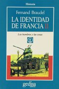 La Identidad De Francia - Volumen II: 2 (Cla-De-Ma) - Fernand Braudel - Gedisa