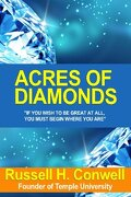 Acres of Diamonds, The World-Famous Classic!