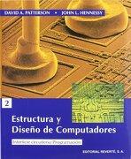 Estructura y diseño de computadores. (1ed) Volumen 2 - David A. Patterson - Reverte
