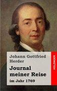 Journal meiner Reise: im Jahr 1769 (German Edition)