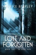 Lost AND FORGOTTEN: Book 2 The Secret Path (Volume 2)