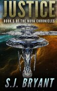 Justice (The Nova Chronicles) (Volume 5)