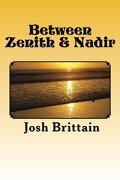 Between Zenith & Nadir