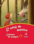 Reloj De Musica-Cuentos De Siempre (Escalera de Lectura) - Editorial Edaf - Edaf