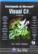 Enciclopedia de Microsoft Visual C#. 2ª Edición - Fco. Javier Ceballos Sierra - RA-MA S.A. Editorial y Publicaciones