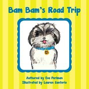 Bam Bam's Road Trip (Volume 1)