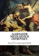Aleksandr Nicolaevich Ostrovsky, play's collection