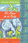 El arca de la vida (Umbriel narrativa) - ALEXANDER McCALL SMITH - Umbriel