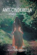 Anti-Cinderella: What's in a Dream?